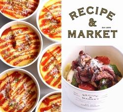 『RECIPE & MARKET(レシピ・アンド・マーケット)』で「カルローズ」を使用したデリメニューを期間限定販売!